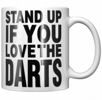 Stand Up If You Love The Darts - Tasse 300 ml